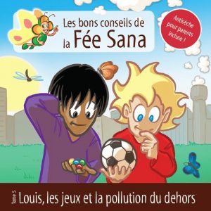 Fée Sana Pollution Jeux