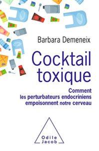 Barbara Demeneix cocktail toxique