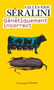 Génétiquement incorrect Séralini